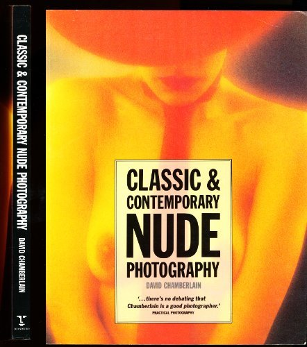 9780713722338: Classic and Contemporary Nude Photography