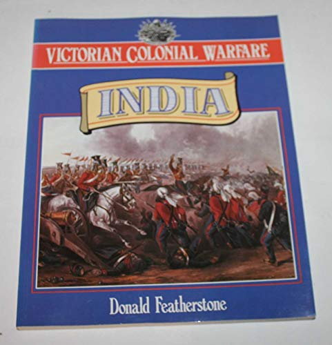 9780713722550: Victorian Colonial Warfare: India - From the Conquest of Sind to the Indian Mutiny