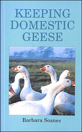 9780713722659: Keeping Domestic Geese