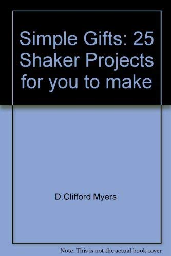 9780713723458: Simple Gifts: 25 Shaker Projects for you to make