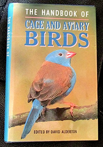 9780713723465: The Handbook of Cage and Aviary Birds