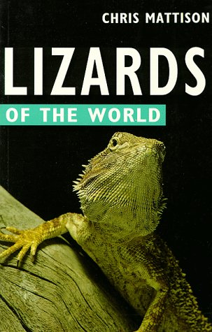 Lizards of the World (Of the World: Mattison, Chris