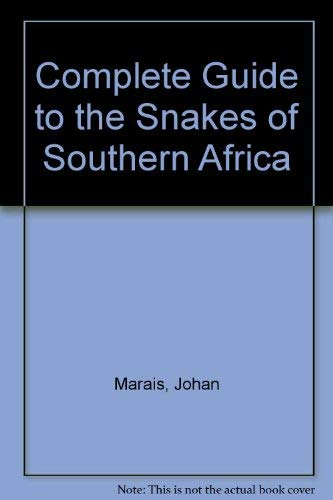 9780713723700: Complete Guide to the Snakes of Southern Africa