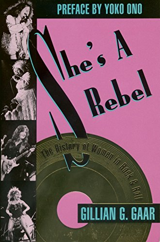 9780713723793: She's a Rebel: The History of Women in Rock & Roll