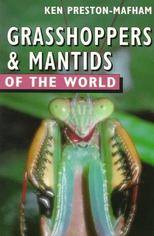 9780713723816: Grasshoppers and Mantids of the World (Of the World Series)