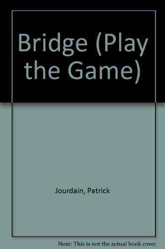 9780713724080: Bridge (Play the Game)