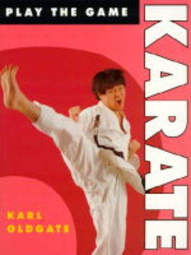 9780713724103: Karate (Play the Game)