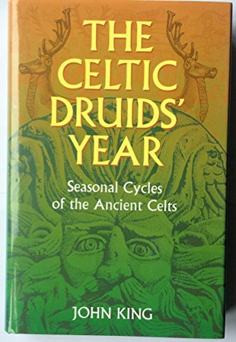 9780713724615: The Celtic Druids' Year: Seasonal Cycles of the Ancient Celts