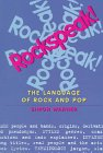 Rockspeak!: The Language of Rock and Pop: Warner, Simon