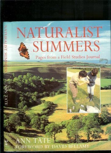 Naturalist Summers Pages From a Field St: Ann Tate