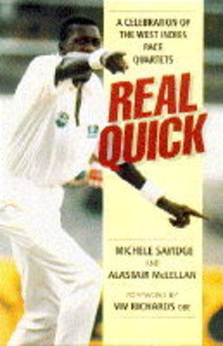 9780713724868: Real Quick: Celebration of the West Indies Pace Quartets
