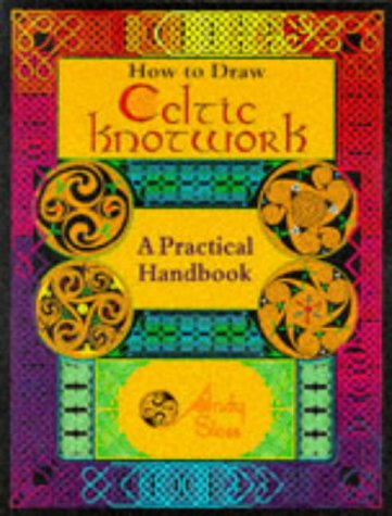 9780713724929: How To Draw Celtic Knotwork: A Practical Handbook