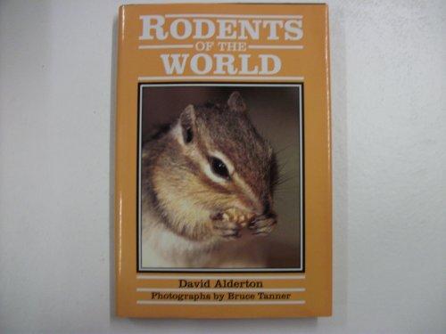 Rodents of the World: Alderton, David