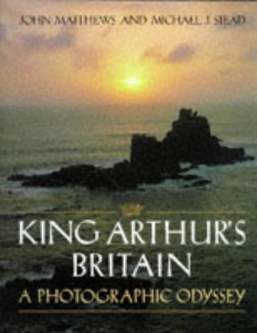 9780713725285: King Arthur's Britain: A Photographic Odyssey