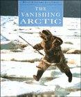 9780713725308: The Vanishing Arctic