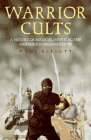 9780713725315: Warrior Cults: A History of Magical, Mystical and Murderous Organizations