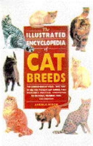 9780713725766: THE ILLUSTRATED ENCYCLOPEDIA OF CAT BREEDS