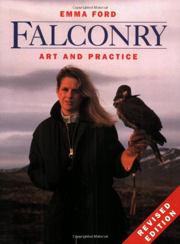 9780713725889: Falconry: Art and Practice, Revised Edition