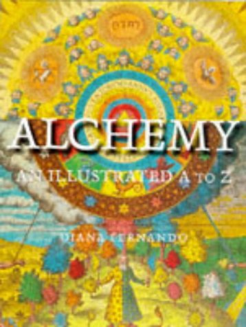 9780713726688: Alchemy: An Illustrated A to Z