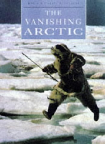 9780713726992: The Vanishing Arctic