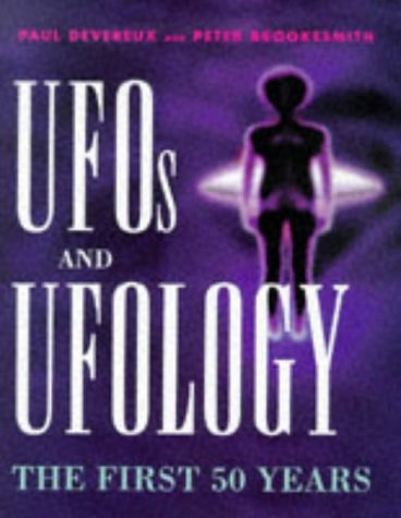UFOs and Ufology: The First 50 Years (071372725X) by Devereux, Paul; Brookesmith, Peter