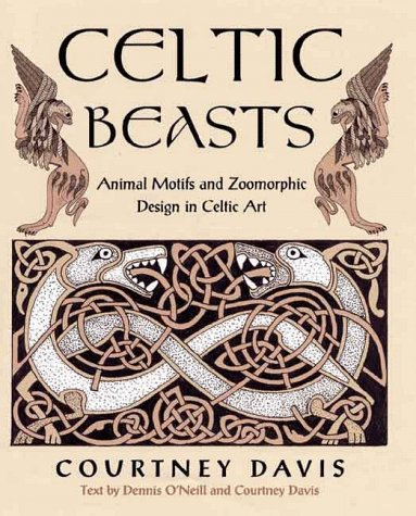 9780713727272: Celtic Beasts: Animals Motifs and Zoomorphic Design in Celtic Art