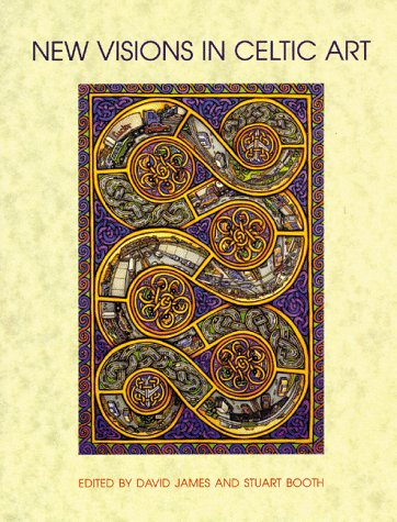 New Visions in Celtic Art: The Modern Tradition