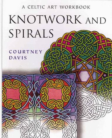 9780713727432: Knotwork and Spirals: A Celtic Art Workbook