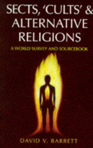 9780713727562: Sects, `Cults' & Alternative Religions: A World Survey and Sourcebook