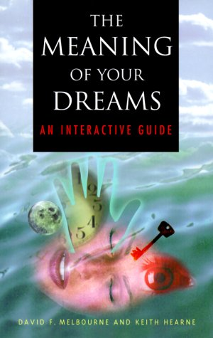 The Meaning of Your Dreams : An Interactive Guide