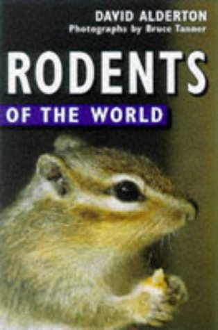9780713727890: Rodents of the World
