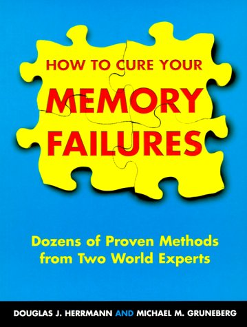 9780713728033: How To Cure Your Memory Failures: Dozens of Proven Methods from Two World Experts