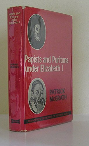 9780713732757: Papists and Puritans Under Elizabeth I (Problems of History)