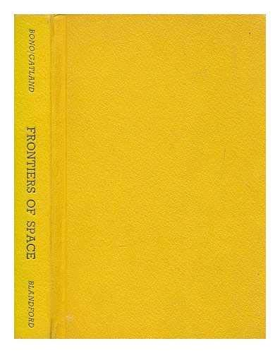 9780713735048: Frontiers of Space (The Pocket encyclopaedia of spaceflight in colour)