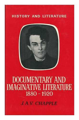9780713736052: Documentary and Imaginative Literature, 1880-1920 (History and literature)