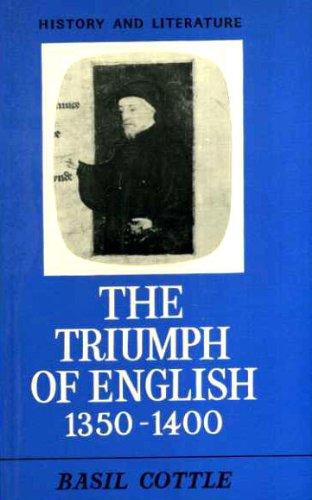 9780713736229: Triumph of English, 1350-1400