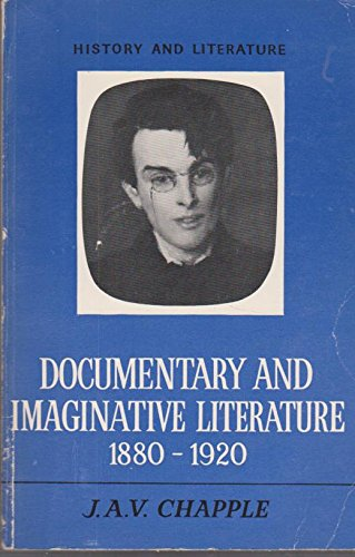 9780713736243: Documentary and Imaginative Literature, 1880-1920