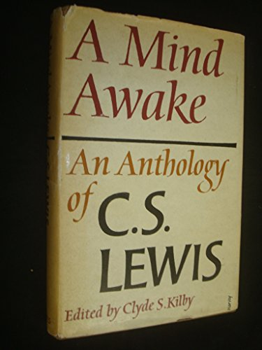 9780713802078: A mind awake: An anthology of C.S.Lewis
