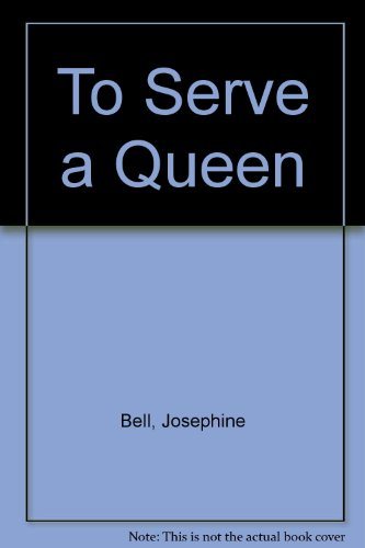 9780713805109: To Serve a Queen