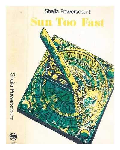 9780713807202: Sun Too Fast
