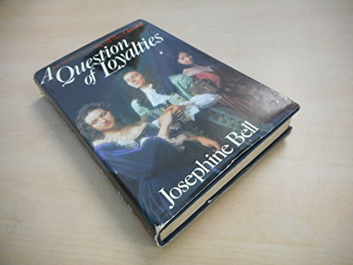 Question of Loyalty (9780713808100) by Josephine Bell