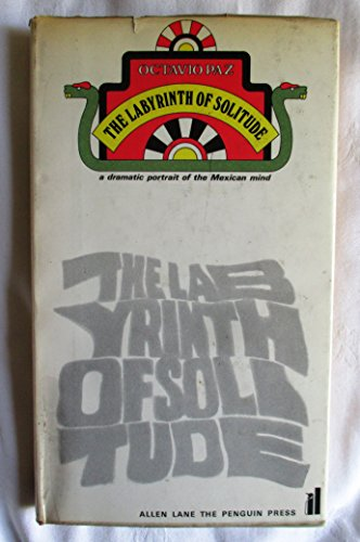 9780713900132: Labyrinth of Solitude: Life and Thought in Mexico