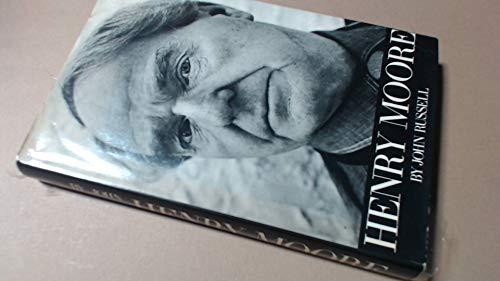 Henry Moore: John Russell