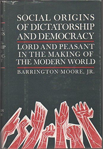 9780713900262: Social Origins of Dictatorship and Democracy: Lord and Peasant in the Making of the Modern World