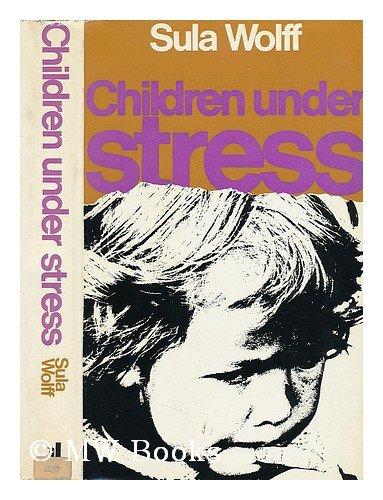 Children Under Stress: Wolff, Sula