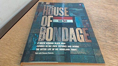 House of Bondage: Cole, Ernest
