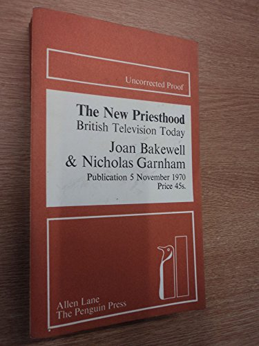 9780713900477: New Priesthood: British Television Today