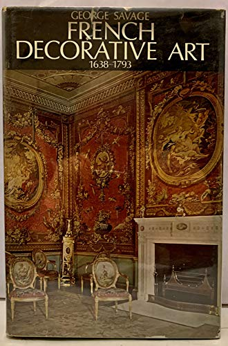 French Decorative Art 1638-1793: Savage, George
