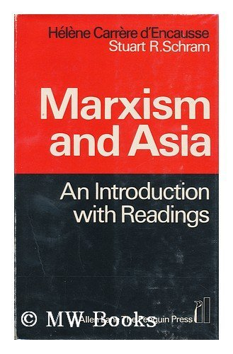 9780713900569: Marxism and Asia
