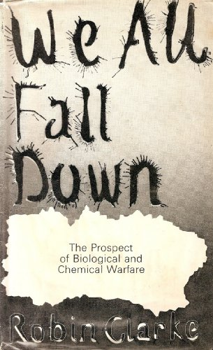 9780713900583: We All Fall Down: Prospects of Biological and Chemical Warfare